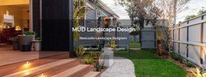 mud landscape design in newcastle
