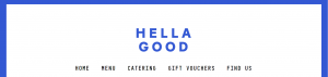 Hella Good Delivery and Takeaway in Melbourne